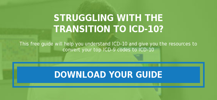 Struggling with the transition to ICD-10?  This free guide will help you understand ICD-10 and give you the resources to  convert your top ICD-9 codes to ICD-10 Download Your Guide